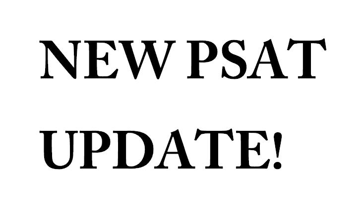 PSAT Updates